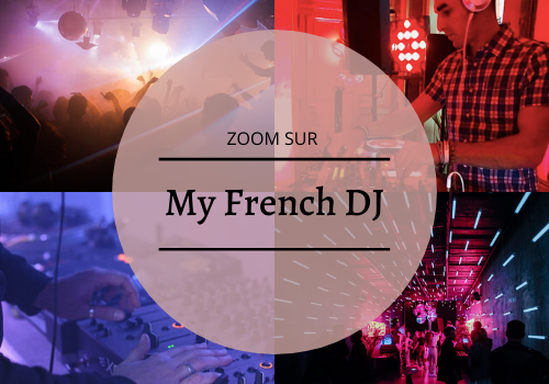 #ZOOM SUR _ My French DJ-5
