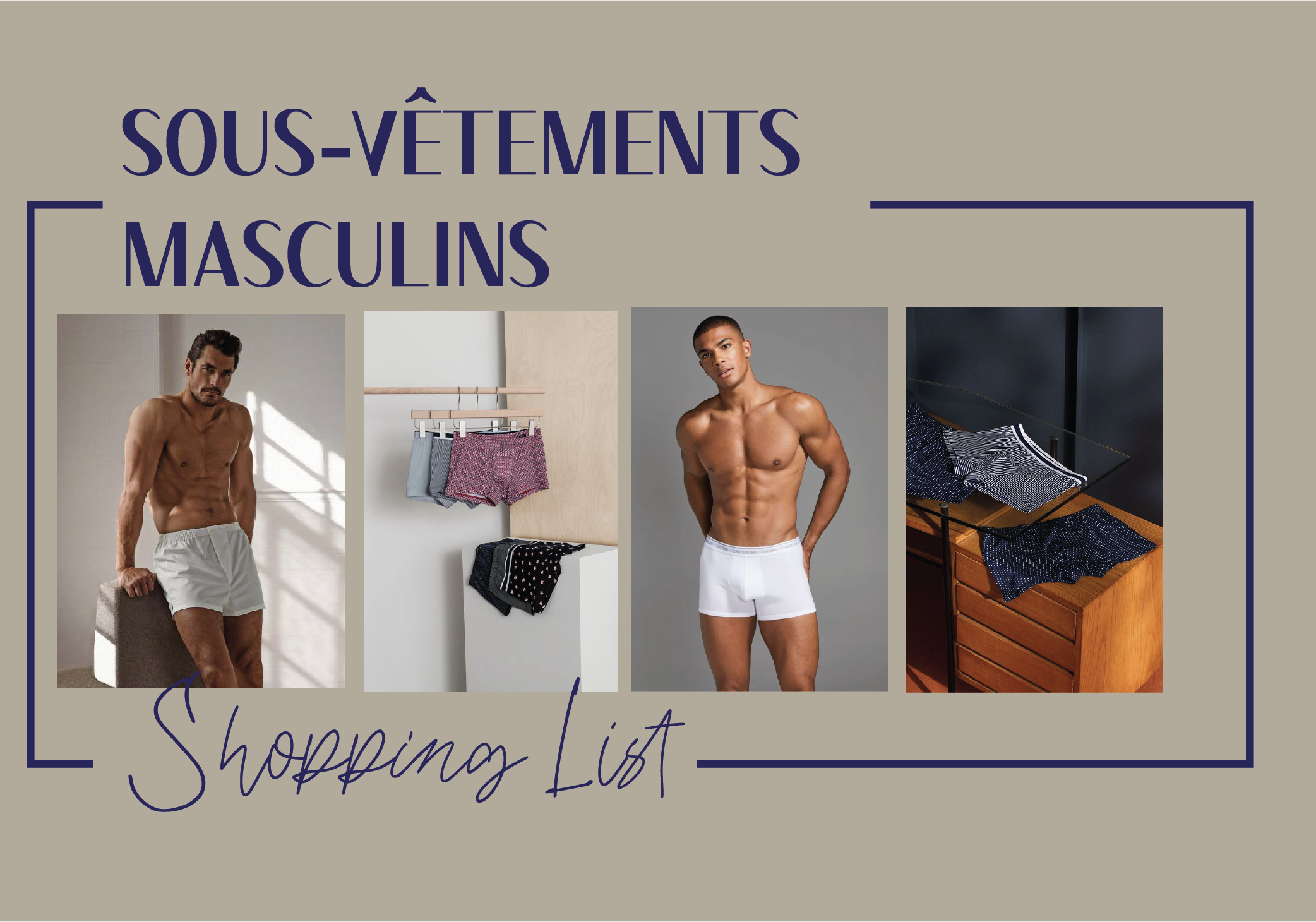 #Shopping List sous-vêtements masculins