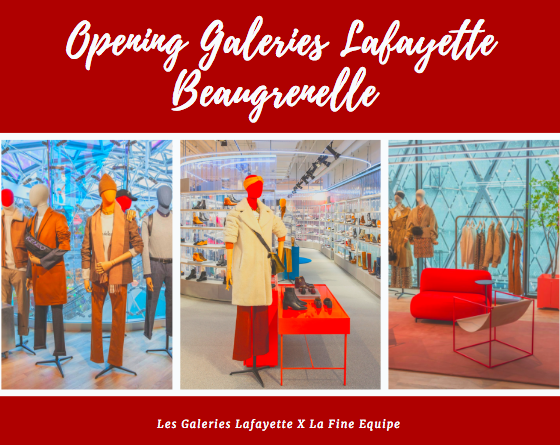 #Opening : Les Galeries Lafayette à Beaugrenelle