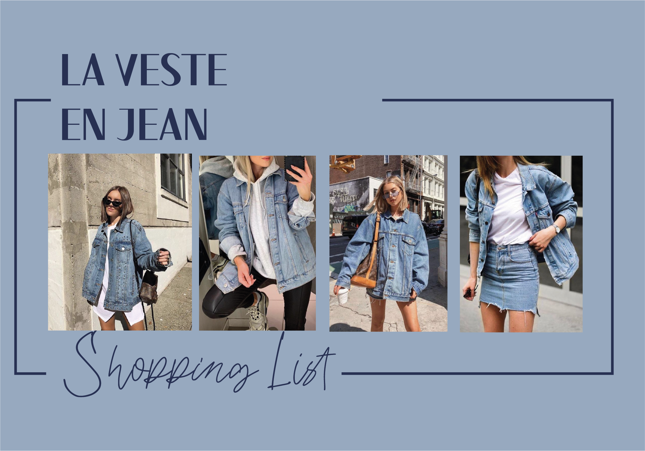 #Shopping List vestes en jean