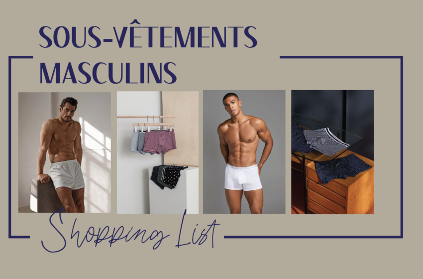 Shopping List sous-vêtements masculins